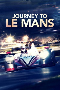 Watch Journey to Le Mans Online Free in HD