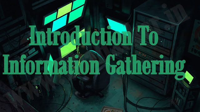 Introduction To Information Gathering