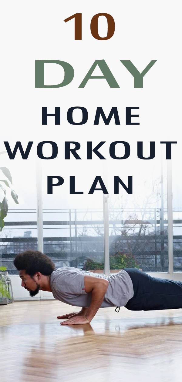 best 10 day home workout plan