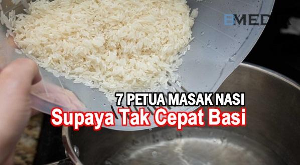 7 Petua Masak Nasi Supaya Tak Cepat Basi, Boleh Tahan Sampai 2 Hari. Suri Rumah Wajib Baca Dan Sebarkan Ini..