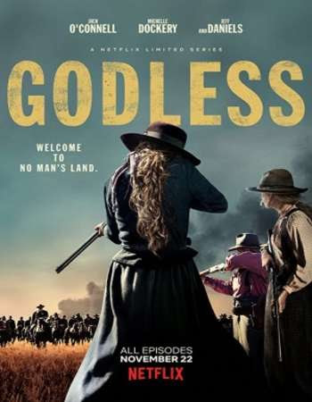 Poster Of Godless Season 01 Complete 2017 Watch Online Free Download