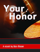 Your Honor by Dan Moore