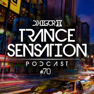 Trance Sensation Podcast #70