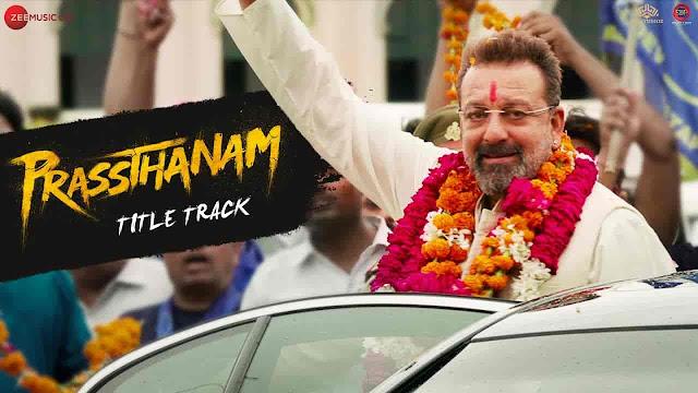 Prassthanam Title Track Lyrics - Prassthanam | Dev Negi