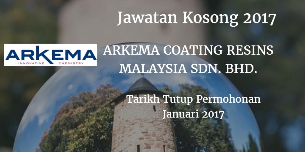 Jawatan Kosong  ARKEMA COATING RESINS MALAYSIA SDN. BHD. Januari 2017