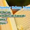 Sumber Hukum Islam Dan Penjelasannya