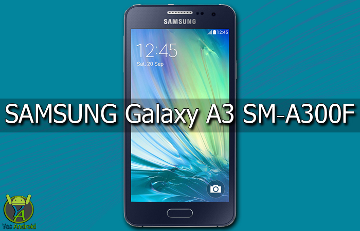 Download A300FXXS1BPK3 | Galaxy A3 SM-A300F