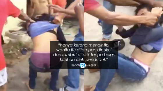 Gadis Mengintip Rumah Penduduk Dipukul Dan Baju Ditarik Sehingga Terselak Tanpa Belas Kasihan