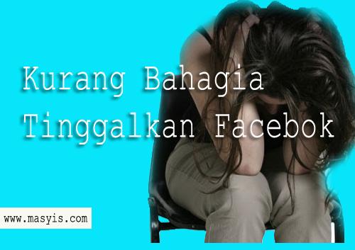 efek negatif pasif facebook membikin hidup kurang bahagia