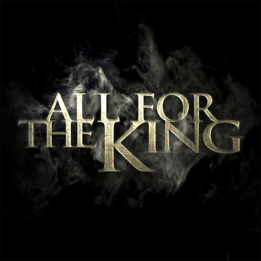 ALL FOR THE KING - All For The King (2017) full