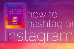 How to Hashtag In Instagram