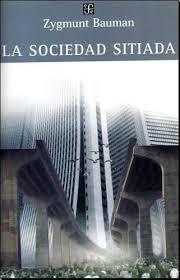 """""""La sociedad sitiada"""" - Z. Bauman"""