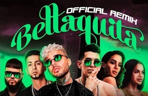 Dalex & Lenny Tavarez & Anitta & Natti Natasha & Farruko & Justin Quiles - Bellaquita (Remix)