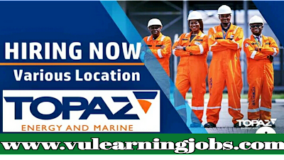 Topaz Energy and Marine || Career Opportunities || Jobs In Middle East