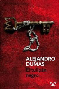 Libros gratis El tulipán negro para descargar en pdf completo