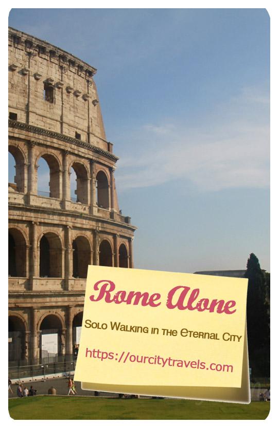 Exploring Rome Alone