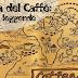 La leggenda del Caffè: tra fantasia e verità la storia dell'oro nero