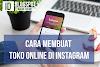 Panduan Cara Membuat Toko Online di Instagram ( Pemula )