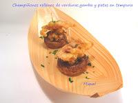 Champiñones rellenos de verduras especiadas, gambas y patas en tempura