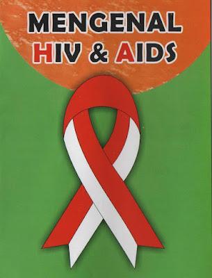 Bahaya HIV dan AIDS, Cara Penularan dan Pencegahannya.