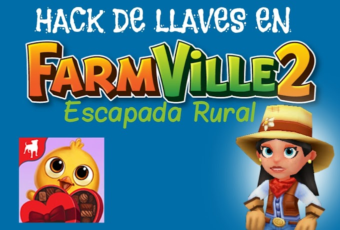 Hack de llaves ilimitadas en FarmVille 2: Country Scape | Android
