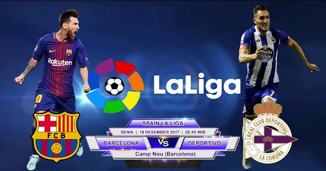 Barcelona vs Deportivo La Coruna 18 Desember 2017