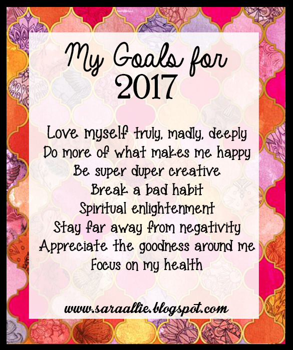 Sara Writes: New Year New Goals ~ My Goals For 2017