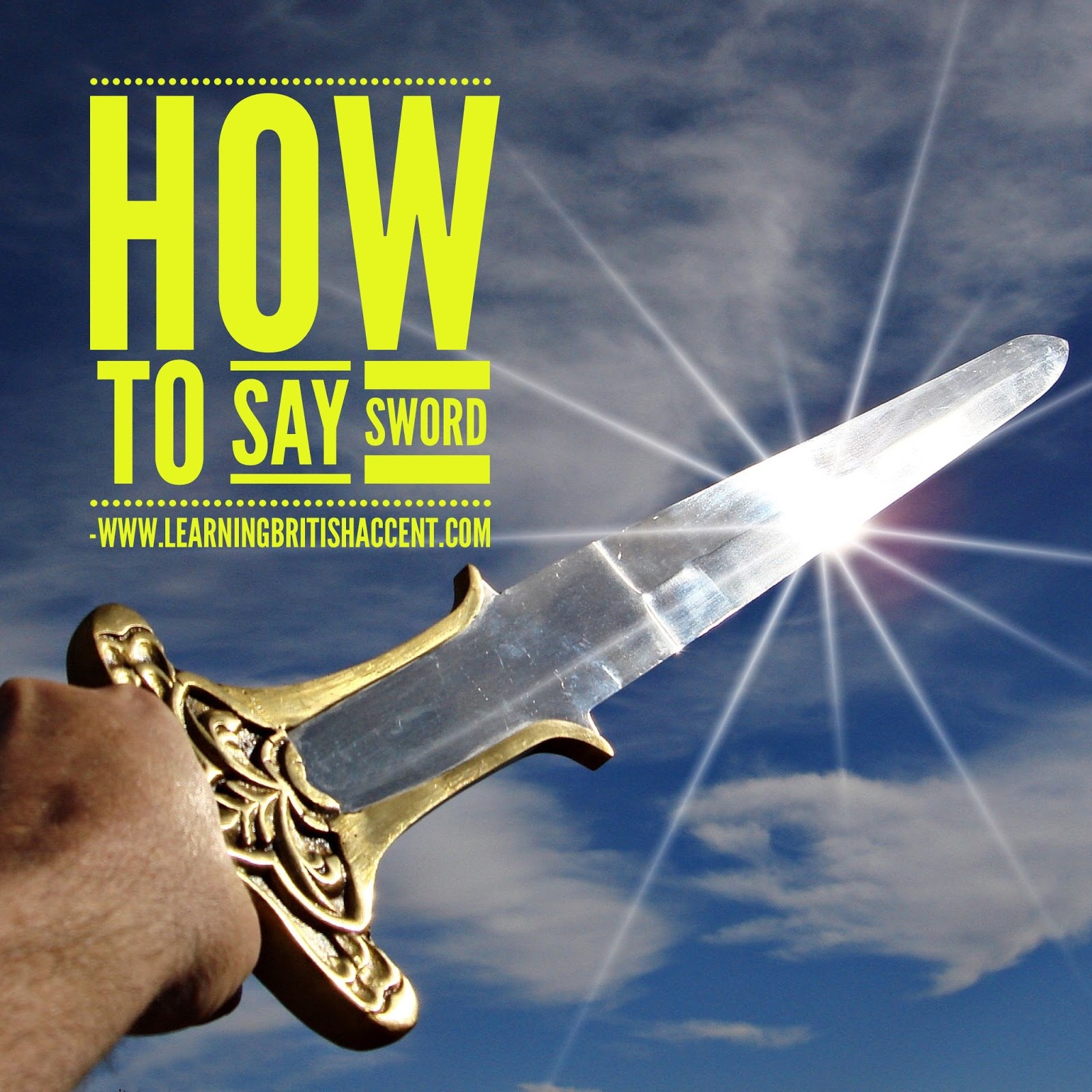 Learning British UK Accent (RP): How to pronounce Sword with