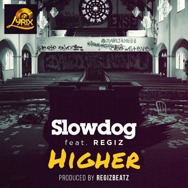 Slowdog – Higher feat. Regiz
