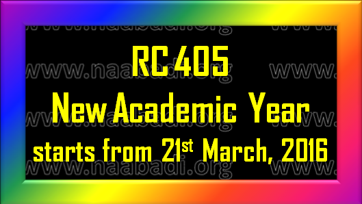 Rc 405 - New Academic Year starts from 21st March, 2016 onwards in TS(www.naabadi.org)