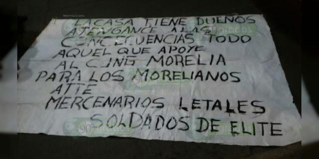 """Mercenarios """"Soldados de Elite"""" amenaza en narcomanta al CJNG en Michoacán """"Aténganse a las consecuencias los que apoyen"""""""