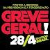 Dia 28 de Abril o Brasil vai parar. GREVE GERAL