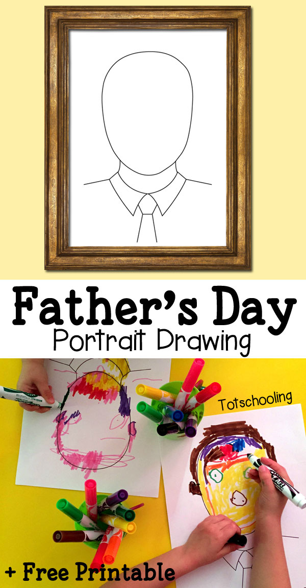 "FREE PRINTABLE:  Father's Day Portrait Drawing Printable via Totschooling ""Make dad's portrait for Father's Day using this FREE printable drawing prompt. Can be used in different ways, by drawing, coloring, making a collage or with playdough!"""