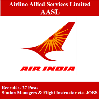Airline Allied Services Limited, AASL, Alliance Air, Air India Limited, Station Manager, Flight Instructor, Graduation, freejobalert, Sarkari Naukri, Latest Jobs, air india logo