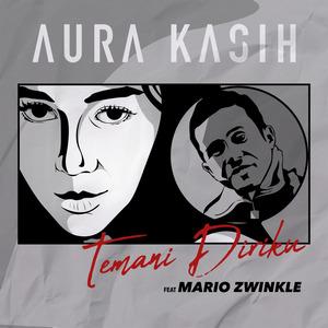 Aura Kasih - Temani Diriku (Feat. Mario Zwinkle)