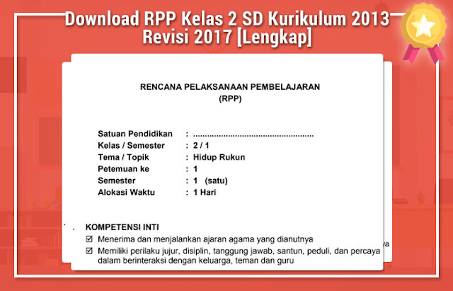 Download RPP Kelas 2 SD Kurikulum 2013 Revisi 2017 [Lengkap]