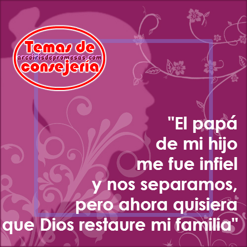 consejería cristiana la restauración familiar solo viene de dios