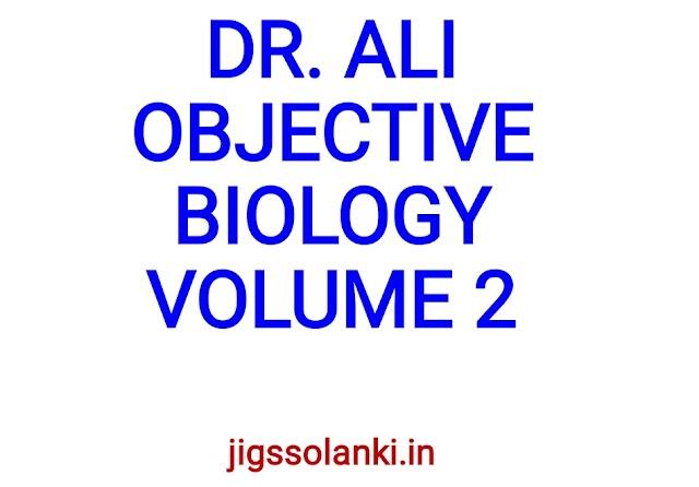 DR. ALI OBJECTIVE BIOLOGY VOLUME 2