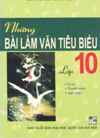 Những Bài Làm Văn Tiêu Biểu 10 - Nguyễn Xuân Lạc