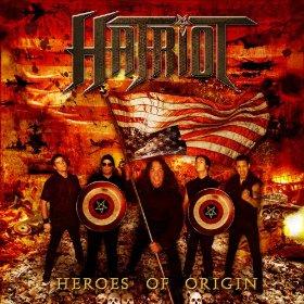 """Ακούστε τον δίσκο των Hatriot """"Heroes of Origin"""" που κυκλοφόρησε το 2013."""
