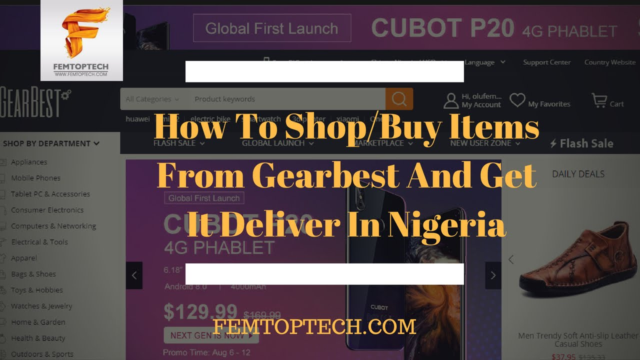 DIY Video: How To Shop/Buy Items From Gearbest And Get It Deliver In Nigeria