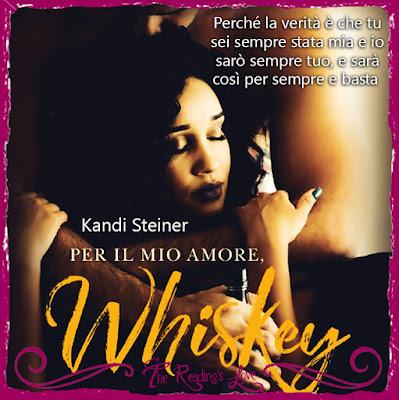 per il mio amore whiskey kandi steiner
