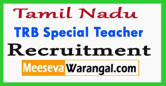 TRB Special Teacher Recruitment 2017