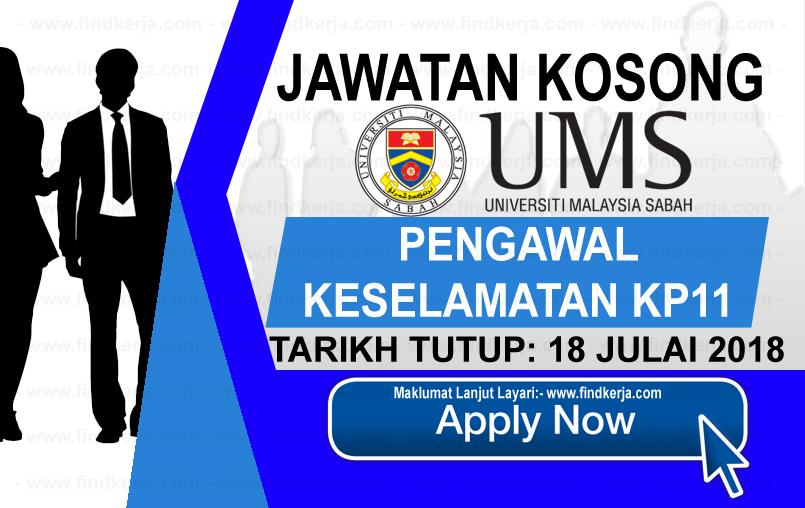 Jawatan Kerja Kosong UMS - Universiti Malaysia Sabah logo www.ohjob.info www.findkerja.com julai 2018