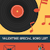 VALENTINE SPECIAL SONG LIST