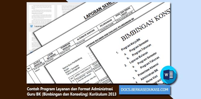 Contoh Program Layanan dan Format Administrasi Guru BK Kurikulum 2013