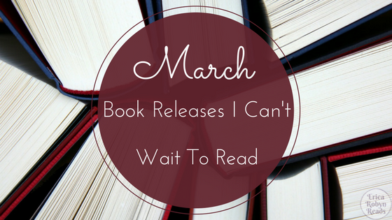 March Book Releases I Can't Wait To Read