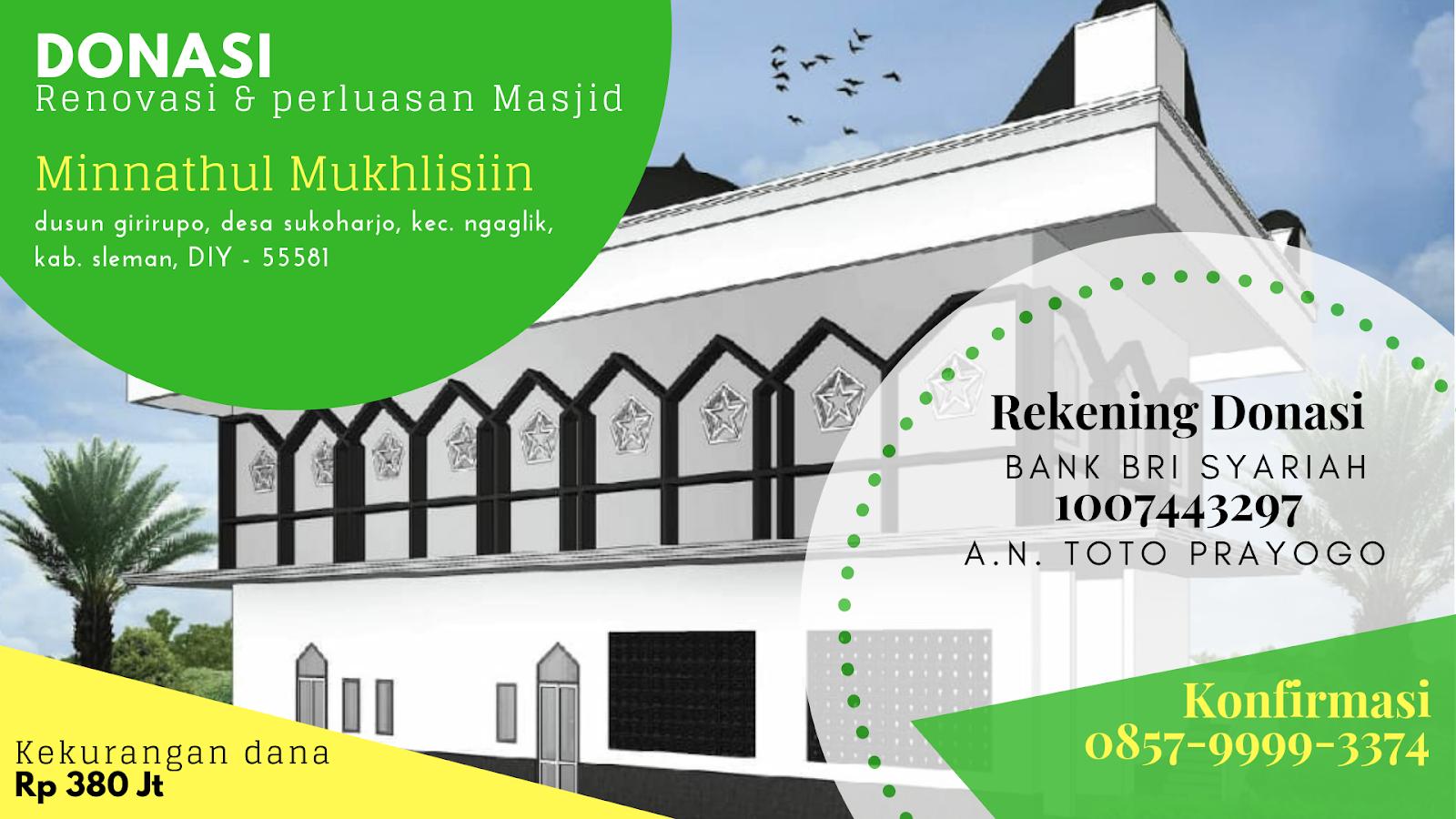 donasi masjid renovasi dan perluasan minnathul mukhlisiin