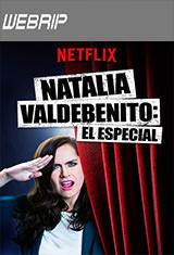 Natalia Valdebenito: El especial (2018) WEBRip Latino AC3 5.1