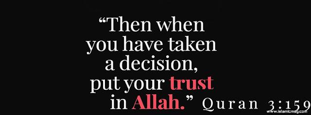 put your trust in Allah